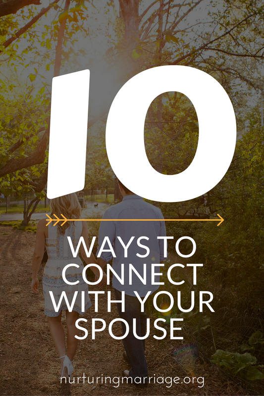 Oh, I love these 10 marriage tips! #nurturingmarriage #connection #marriagehelp