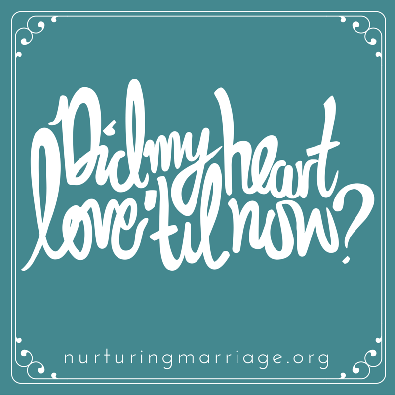 Did my heart love till now? What does true love look like? Learn more at nurturingmarriage.org #kiss #hug #love #marriage #babycarriage