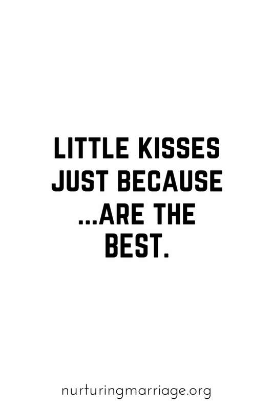 Anyone else love little kisses, just because? #kissme #marryme #relationshipgoals #wordsofwisdom #quote #quoteoftheday