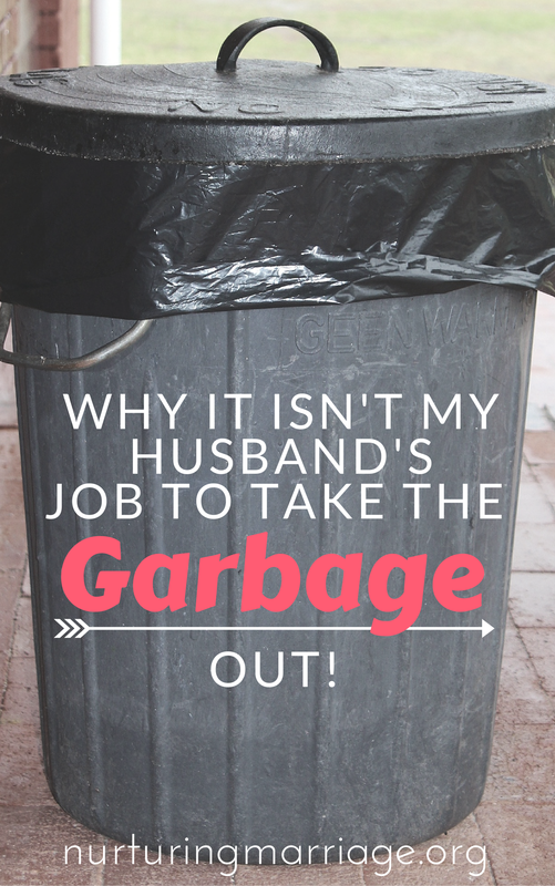 I'm a wife. A mother. And a marriage blogger. And guess what? I take the garbage (and recycling) out every Thursday. And I bring the empty bins back in every Friday. It's true.