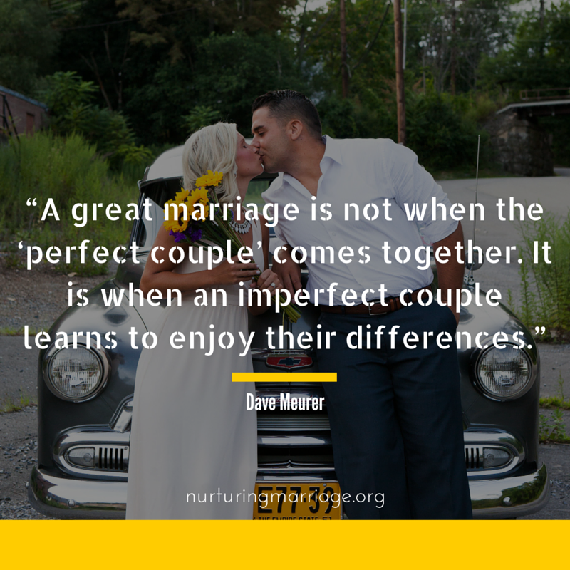 A great marriage is not when the perfect couple comes together...this website has so many awesome marriage quotes. check it out.