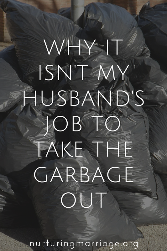 Why It Isn't My Husband's Job to Take the Garbage Out - I'm a wife. A mother. And a marriage blogger. And guess what? I take the garbage (and recycling) out every Thursday. And I bring the empty bins back in every Friday. It's true.