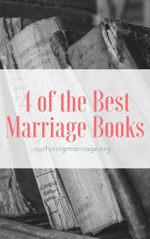 4 of the BEST #marriage books - love this website. Tons of helpful information!