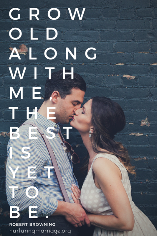Soooo romantic. Grow old along with me, the best is yet to be. Robert Browning - I love all these quotes!