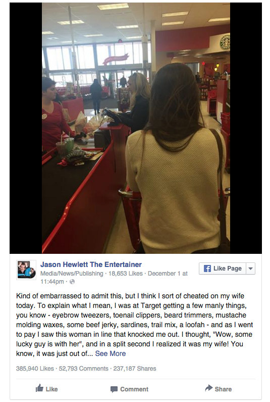 This Man Cheated On His Wife At Target - Jason Hewlett is an entertainer and a family man. His recent Facebook post is touching and hilarious. And it went viral this week. If you haven't seen it - check it out now. Totally worth the two minute read. ​It's starts like this: