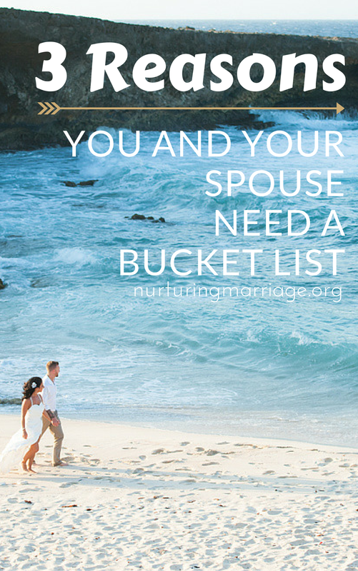 3 Reasons You & Your Spouse Need a Bucket List - Creating a bucket list of the things the two of you want to accomplish together will create added meaning and closeness in your marriage - it will also give you fun goals to shoot for! In the process of dreaming together, preparing together, and accomplishing big things together, you will find yourself feeling united with your spouse in ways you can't even imagine. ​ Did you know that sharing your deepest dreams and goals with your spouse is a form of intimacy? This kind of ongoing-exercise of making plans and working together to achieve them will draw you two closer together, enhance your cohesion, and help you find greater meaning in your marriage.