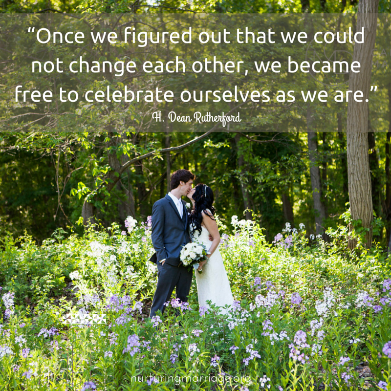 Once we figured out that we could not change each other, we became free to celebrate ourselves as we are.
