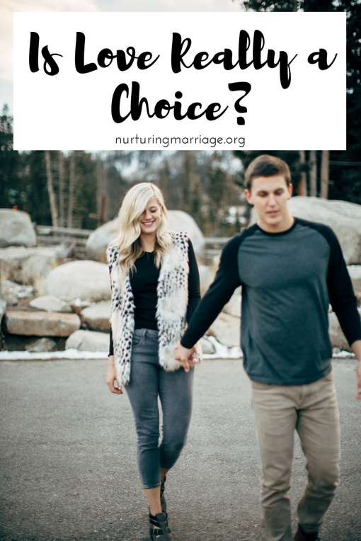 Choosing to love your spouse