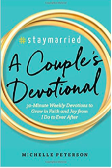 A Couples Devotional by Michelle Peterson of #staymarried