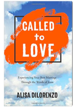 Called to Love by Alisa DiLorenzo