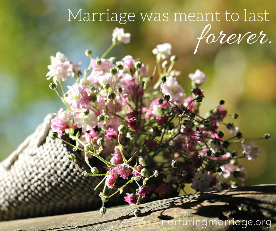 Marriages were meant to last forever.