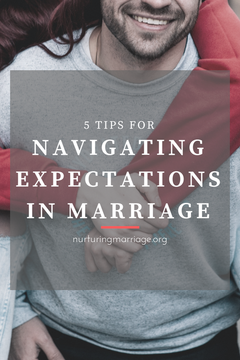 5 tips for navigating expectations in marriage...#greatread #nurturingmarriage