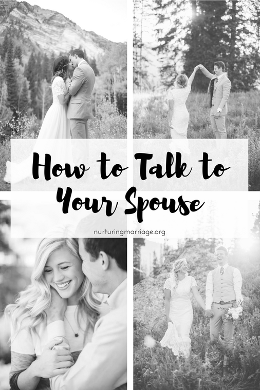 One simple idea to help you talk to your spouse.