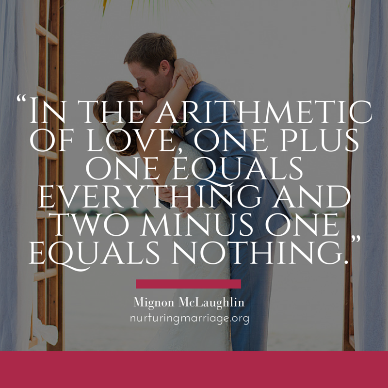 In the arithmetic of love, one plus one equals everything and two minus one equals nothing. SOooooo true.