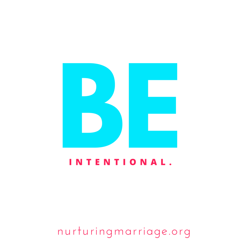 Be intentional about nurturing your marriage. Plus hundreds of awesome marriage quotes!