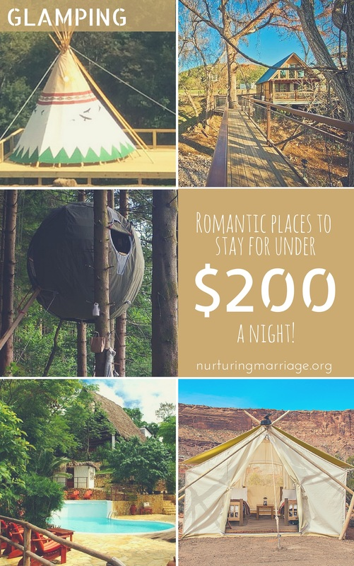 Glamping - romantic places to stay for under $200 a night! This is the best marriage website EVER!