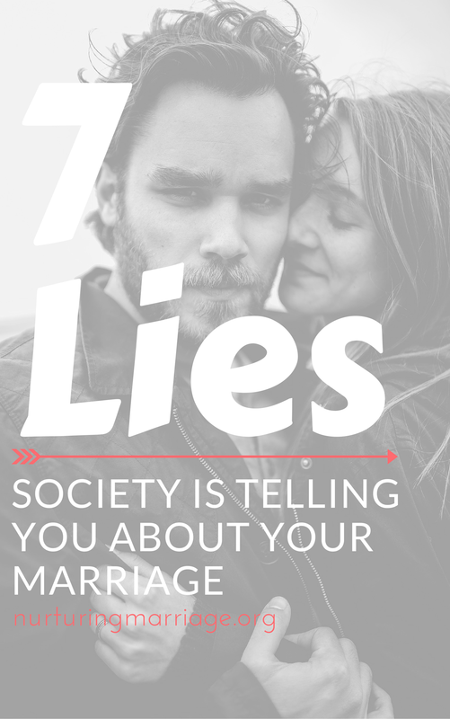 7 Lies Society is Telling You About Your Marriage - Myth #1: If my spouse really loves me, they should instinctively know what I want and need to be happy. You have to communicate clearly about your needs, wants, and expectations for your spouse to have any chance at fulfilling them. So, the reality is: If my spouse really loves me, they will openly and respectfully tell me what they want and need and not expect me to be able to read their mind. Myth #2: I can change my spouse by pointing out their inadequacies, errors, and other faults. Such blaming, especially if it rises to the level of criticism, has been shown to predict divorce. The reality: I can positively influence my spouse's behavior with communication about how their behaviors impact me, but nagging never works.