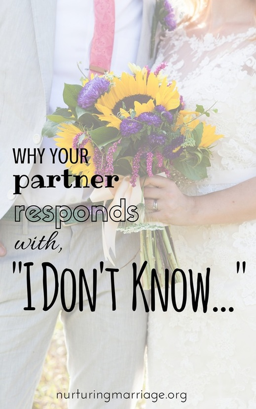 Why Your Partner Responds With,
