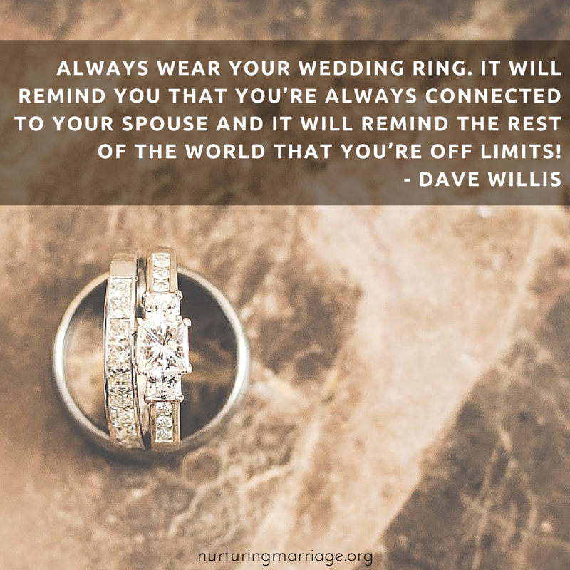 Always wear your #wedding ring, and other #davewillis quotes! Marriage is the best!