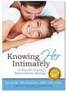 Knowing Her Intimately - Written by Laura Brotherson