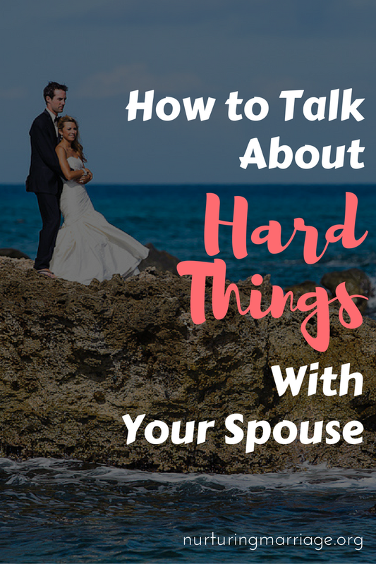 How to talk about HARD THINGS with your spouse - a fabulous article on communicating with your spouse!