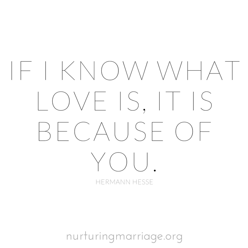 If I know what love is, it is because of you. + hundreds of other marriage quotes!